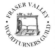 Fraser Valley Woodturners Guild